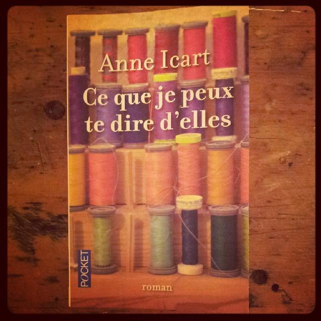 Anne Icart - Ce que je peux te dire d'elles (Couverture)