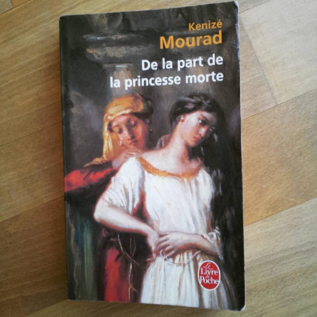 Kénizé Mourad De la part de la princesse morte