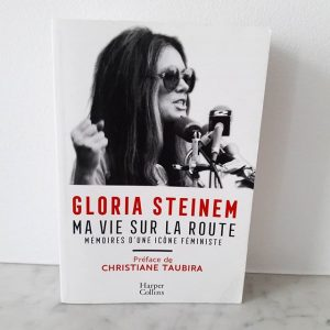 Ma vie sur la route de Gloria Steinem