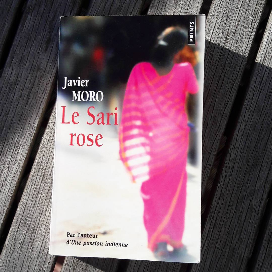 Couverture Le Sari rose de Javier Moro